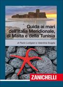 Guida ai Mari dell'Italia Meridionale, di Malta e della Tunisia