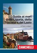 Guida ai mari della Liguria, della Toscana e del Lazio