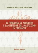 Il processo di acquisto e la gestione del magazzino in farmacia