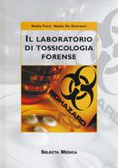 Il laboratorio di tossicologia forense