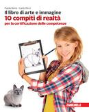 10 compiti di realtà per la certificazione delle competenze