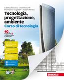 Tecnologia, progettazione, ambiente