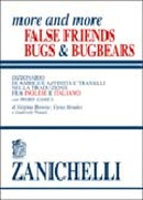 More and more False Friends. BUGS & BUGBEARS