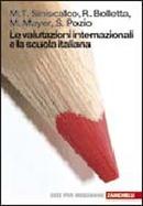 Le valutazioni internazionali e la scuola italiana
